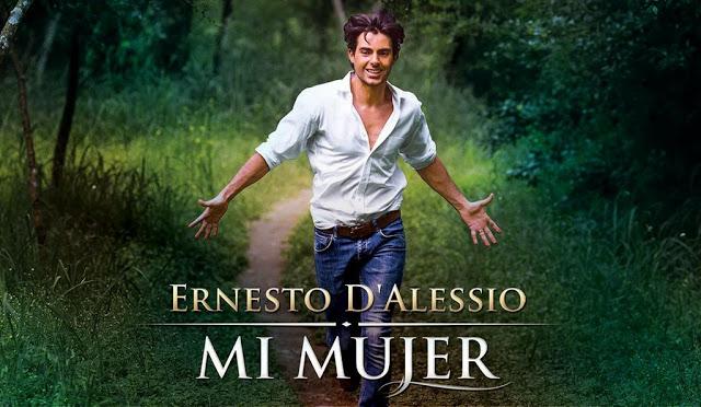 Ernesto D'Alessio – Mi Mujer